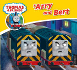 'Arry and Bert : My Thomas Story Library   - Thomas Story Library