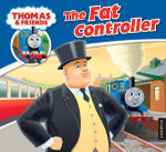 The Fat Controller : My Thomas Story Library - Thomas Story Library