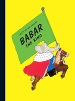 Babar the King - Jean De Brunhoff