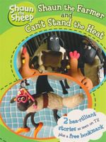 Shaun the Sheep : Shaun the Farmer and Can't Stand the Heat : Shaun the Sheep : 2 Books in 1