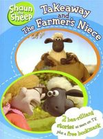 Shaun the Sheep : Takeaway and The Farmer's Niece : Shaun the Sheep : 2 Books in 1
