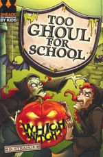 Which Witch? : Too Ghoul for School - B. Strange
