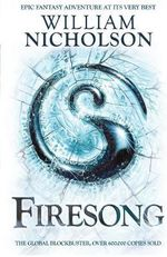 Firesong : The Wind on Fire Trilogy - William Nicholson