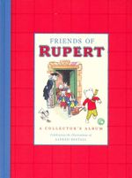 Friends of Rupert : A Collector's Album - Album 1 - Alfred Bestall