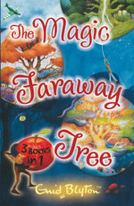 Magic Faraway Tree Stories 3-in-1 - Enid Blyton