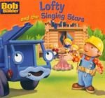 Lofty and the Singing Stars : Bob the Builder Book 10 - Dynamo