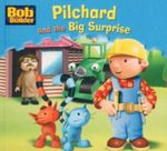 Pilchard and the Big Surprise : Bob the Builder Book 15 - Dynamo