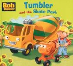 Tumbler and the Skate Park : Bob the Builder 16 - Nigel Chilvers