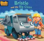 Bristle and the Big Clean : Bob the Builder Book 20 - Niall Harding