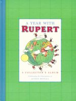 A Year with Rupert : A Collector's Album - Album 6 - Alfred Bestall
