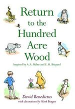 Return To The Hundred Acre Wood : Winnie-the-Pooh - Classic Editions - David Benedictus