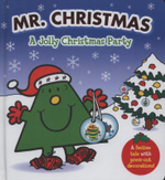 Mr. Christmas : A Jolly Christmas Party - A Festive Tale With Press-Out Decorations - Roger Hargreaves