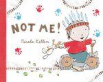 Not Me! - Nicola Killen