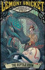 The Reptile Room :  A Series of Unfortunate Events : Book 2 - Lemony Snicket
