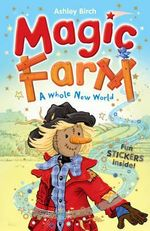 A Whole New World : Magic Farm