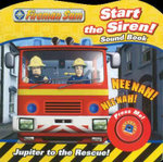 Fireman Sam Start the Siren! Sound Book : Sound Book - Fireman Sam