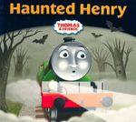 Haunted Henry : Thomas Story Library - Robin Davies