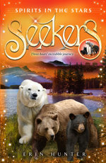 Spirits in the Stars : Seekers Series : Book 6 - Erin Hunter