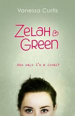 Zelah Green : Zelah Green Series : Book 1 - Vanessa Curtis