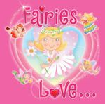 Fairies Love... - Sheryl Bone