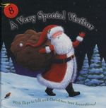 A Very Special Visitor :  A Lift-The-Flap Book with Christmas Tree Decorations! - Karen Sapp