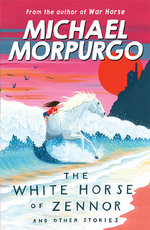 White Horse of Zennor - Michael Morpurgo