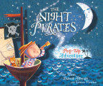 The Night Pirates Pop-up Adventure - Peter Harris