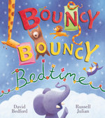 Bouncy Bouncy Bedtime - David Bedford