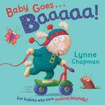 Baby Goes Baaaa! - Lynne Chapman