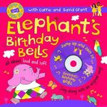 Elephant's Birthday Bells - Carrie Grant