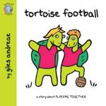 Tortoise Football : World Of Happy Series - Giles Andreae