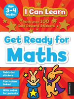 I Can Learn : Get Ready for Maths: Age 3-4 - John Haslam