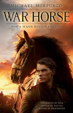 War Horse Film Tie-In : Film Tie-In Edition - Michael Morgurgo