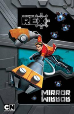 Mirror Mirror : Generator Rex - Barry Hutchison