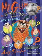 Mr Gum in 'The Hound of Lamonic Bibber' : Mini Bumper Book - Andy Stanton