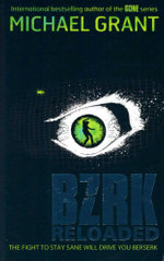 BZRK : Reloaded - Michael Grant