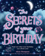 The Secrets of Your Birthday - Alicia Thompson
