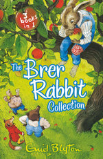 The Brer Rabbit Collection - Enid Blyton