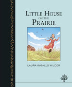 The Little House on the Prairie : The Little House on the Prairie - Laura Ingalls Wilder