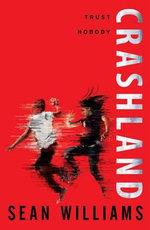 Crashland - Sean Williams