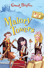 The Malory Towers Collection : Volume 1 - Enid Blyton