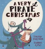 A Very Pirate Christmas - Timothy Knapman