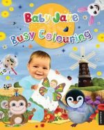 Baby Jake Busy Colouring : Baby Jake - Baby Jake