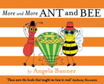 More and More Ant and Bee - Angela Banner