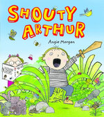 Shouty Arthur - Angie Morgan
