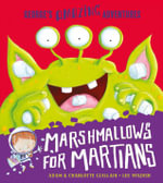 Marshmallows for Martians - Adam Guillain