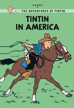 Tintin in America : Tintin Young Readers   - Herge