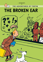 The Broken Ear : Tintin Young Readers   - Herge