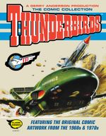 Thunderbirds Comic Collection : The Comic Collection - Thunderbirds