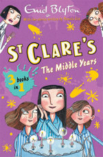 The St. Clare's Collection : Volume II - Enid Blyton